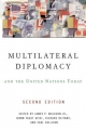 Multilateral Diplomacy and the United Nations Today - Earl Sullivan; James P Muldoon  Jr.; Richard Reitano; Joann F Aviel