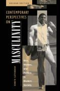 Contemporary Perspectives on Masculinity: Men, Women, and Politics in Modern Society, Second Edition