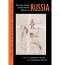 The Rule Of Law And Economic Reform In Russia - Jeffery Sachs
