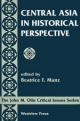 Central Asia in Historical Perspective - Beatrice F. Manz