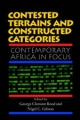 Contested Terrains and Constructed Categories - George Clement Bond; Nigel C. Gibson