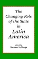 Changing Role of the State in Latin America - Menno Vellinga