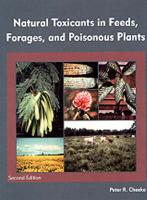 Natural Toxicants in Feeds, Forages, and Posionous Plants