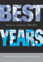 Best Years: Going to the Movies, 1945-1946