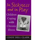 In Sickness and in Play - Cindy Dell Clark