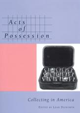 Acts of Possession - Leah Dilworth