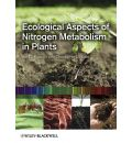 Ecological Aspects of Nitrogen Metabolism in Plants - Joe C. Polacco