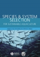 Species and System Selection for Sustainable Aquaculture - Pingsun Leung; Cheng-Sheng Lee; Patricia J. O'Bryen