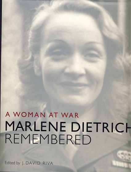 A Woman at War. Marlene Dietrich Remembered Advisory Editor: Guy Stern. A painted turtle book - Riva, J. David and q