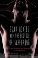 Star Bodies and the Erotics of Suffering - Rebecca Bell-Metereau; Colleen Glenn