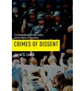 Crimes of Dissent - Jarret S. Lovell