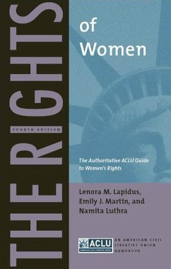 The Rights of Women: The Authoritative ACLU Guide to Women's Rights - Lapidus, Lenora M. Martin, Emily J. Luthra, Namita