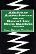 African Americans and the Quest for Civil Rights, 1900-1990
