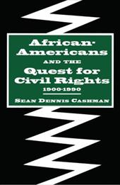 African-Americans and the Quest for Civil Rights, 1900-1990 - Cashman, Sean Dennis / Schulze, Reinhard