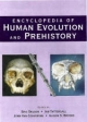 Encyclopedia of Human Evolution and Prehistory - Ian Tattersall; Eric Delson; John A. Van Couvering; Alison S. Brooks