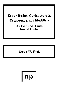 Epoxy Resins, Curing Agents, Compounds, and Modifiers, Second Edition