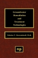Groundwater Remediation and Treatment Technologies - Nicholas P. Cheremisinoff