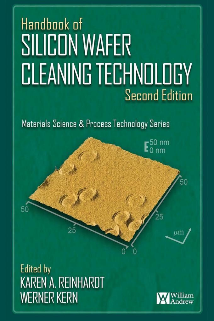 Handbook of Silicon Wafer Cleaning Technology, 2nd Edition als eBook von - Elsevier Science