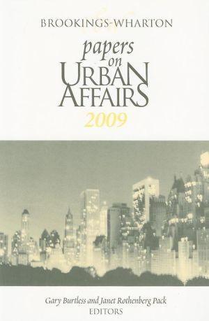 Brookings-Wharton Papers on Urban Affairs: 2009