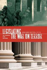 Legislating the War on Terror - Benjamin Wittes (editor)