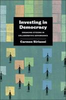 Investing in Democracy: Engaging Citizens in Collaborative Governance