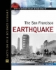 San Francisco Earthquake - Richard Worth