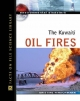 The Kuwaiti Oil Fires - Kris Hirschmann
