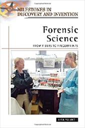 Forensic Science: From Fibers to Fingerprints - Yount, Lisa
