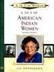 A to Z of American Indian Women - Liz Sonneborn