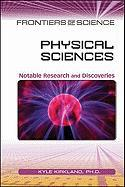 Physical Sciences: Notable Research and Discoveries