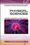 Physical Sciences: Notable Research and Discoveries (Frontiers of Science) - Kyle Kirkland