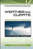 Weather and Climate: Notable Research and Discoveries (Frontiers of Science) - Kyle Kirkland