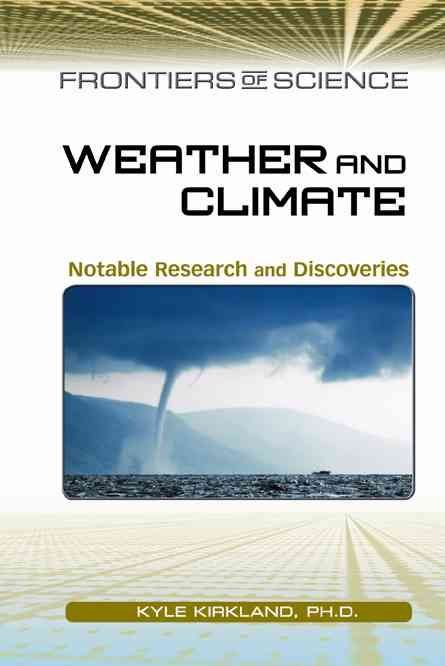 Weather and Climate - Kyle Kirkland