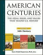 American Centuries, 5-Volume Set: The Ideas, Issues, and Values That Shaped U.S. History