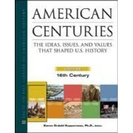 American Centuries, 5-Volume Set: The Ideas, Issues, and Values That Shaped U.S. History - Collectif