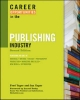 Career Opportunities in the Publishing Industry - Fred Yager; Jan Yager