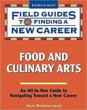 Food and Culinary Arts - Ken Mondschein, Kenneth C. Mondschein