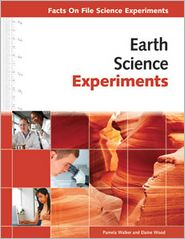 Earth Science Experiments - Pamela Walker, Elaine Wood