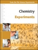 Chemistry Experiments - Facts on File