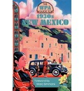 The WPA Guide to 1930s New Mexico - Marc Simmons