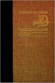 Packrat Middens: The Last 40,000 Years of Biotic Change - Julio L. Betancourt, Paul S. Martin (Editor), Thomas R. Van Devender (Editor)