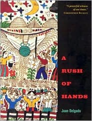 A Rush of Hands - Juan Delgado
