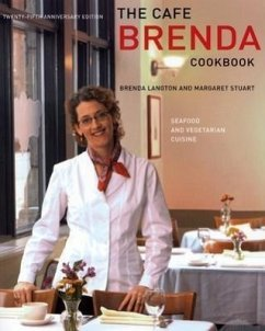 The Cafe Brenda Cookbook: Seafood and Vegetarian Cuisine - Langton, Brenda Stuart, Margaret