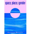 Space, Place, and Gender