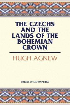 The Czechs and the Lands of the Bohemian Crown - Agnew, Hugh