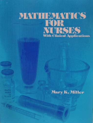 Mathematics for Nurses with Clinical Applications