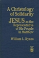 A Christology of Solidarity: Jesus as the Representative of His People in Matthew