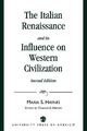 Italian Renaissance and Its Influence on Western Civilization - Maria Haynes; Charles A. Haynes