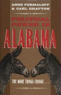 Political Power in Alabama: The More Things Change . . .