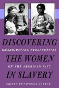 Discovering the Women in Slavery